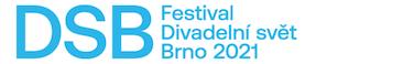 Festival Divadelní svět Brno 2021 / 20. 5. – 25. 5. 2021